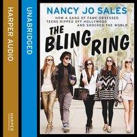 Bling Ring - Nancy Jo Sales - audiobook