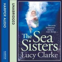 Sea Sisters - Lucy Clarke - audiobook