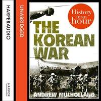 Korean War - Andrew Mulholland - audiobook