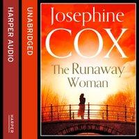 Runaway Woman - Josephine Cox - audiobook