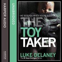 Toy Taker (DI Sean Corrigan, Book 3) - Luke Delaney - audiobook