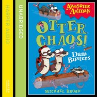 Otter Chaos: The Dambusters - Michael Broad - audiobook