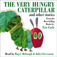 Very Hungry Caterpillar And Other Stories - Eric Carle - audiobook