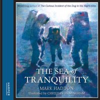 Sea Of Tranquility - Mark Haddon - audiobook