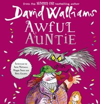 Awful Auntie - David Walliams - audiobook