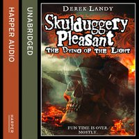 Dying of the Light (Skulduggery Pleasant, Book 9) - Derek Landy - audiobook