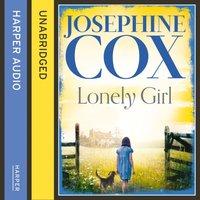 Lonely Girl - Josephine Cox - audiobook