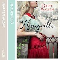 Honeyville - Daisy Waugh - audiobook
