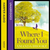Where I Found You - Amanda Brooke - audiobook