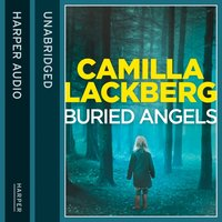 Buried Angels (Patrik Hedstrom and Erica Falck, Book 8) - Camilla Lackberg - audiobook