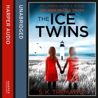 Ice Twins - S. K. Tremayne - audiobook