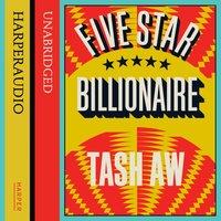 Five Star Billionaire - Tash Aw - audiobook