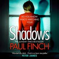Shadows - Paul Finch - audiobook