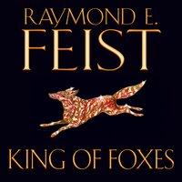 King of Foxes - Raymond E. Feist - audiobook