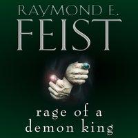 Rage of a Demon King - Raymond E. Feist - audiobook
