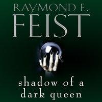 Shadow of a Dark Queen - Raymond E. Feist - audiobook