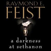 Darkness at Sethanon - Raymond E. Feist - audiobook
