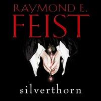 Silverthorn - Raymond E. Feist - audiobook