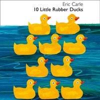 10 Little Rubber Ducks - Eric Carle - audiobook