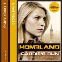 Homeland: Carrieas Run - Andrew Kaplan - audiobook