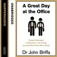 Great Day at the Office - John Briffa - audiobook