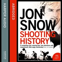Shooting History - Jon Snow - audiobook