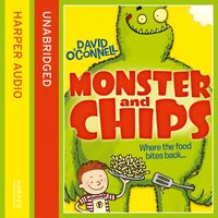 Monster and Chips - David O'Connell - audiobook