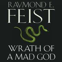 Wrath of a Mad God - Raymond E. Feist - audiobook