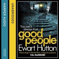 Good People - Ewart Hutton - audiobook