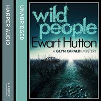Wild People - Ewart Hutton - audiobook