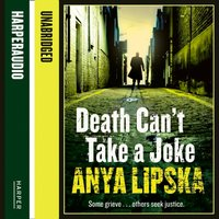 Death Can't Take A Joke - Anya Lipska - audiobook