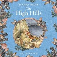 High Hills - Jill Barklem - audiobook