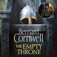 Empty Throne (The Last Kingdom Series, Book 8) - Bernard Cornwell - audiobook