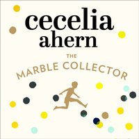 Marble Collector - Cecelia Ahern - audiobook
