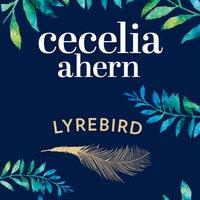 Lyrebird - Cecelia Ahern - audiobook