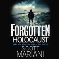 Forgotten Holocaust (Ben Hope, Book 10) - Scott Mariani - audiobook