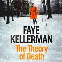 Theory of Death - Faye Kellerman - audiobook