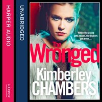 Wronged: No parent should ever have to bury their child... - Kimberley Chambers - audiobook