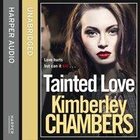 Tainted Love - Kimberley Chambers - audiobook