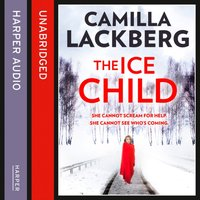 Ice Child (Patrik Hedstrom and Erica Falck, Book 9) - Camilla Lackberg - audiobook