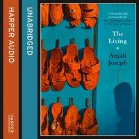 Living - Anjali Joseph - audiobook