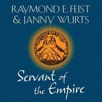 Servant of the Empire - Raymond E. Feist - audiobook