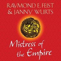 Mistress of the Empire - Raymond E. Feist - audiobook