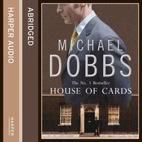 House of Cards - Michael Dobbs - audiobook