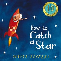 How To Catch A Star - Oliver Jeffers - audiobook