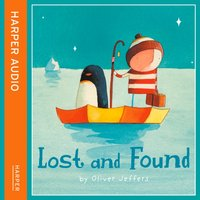 Lost And Found - Oliver Jeffers - audiobook