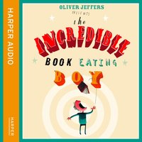 Incredible Book Eating Boy - Oliver Jeffers - audiobook