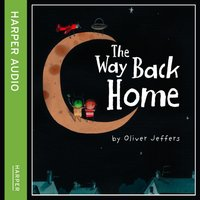 Way Back Home - Oliver Jeffers - audiobook