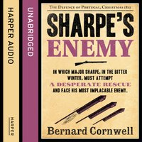 Sharpeas Enemy: The Defence of Portugal, Christmas 1812 (The Sharpe Series, Book 15) - Bernard Cornwell - audiobook