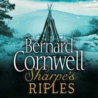 Sharpeas Rifles: The French Invasion of Galicia, January 1809 (The Sharpe Series, Book 6) - Bernard Cornwell - audiobook
